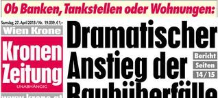 Raubüberfälle: Dramatische Panikmache der Krone
