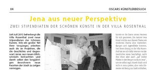 Jena aus neuer Perspektive. Zwei Stipendiaten der schönen Künste in der Villa Rosenthal