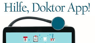 Hilfe, Doktor App!