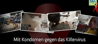 Mit Kondomen gegen das Killervirus