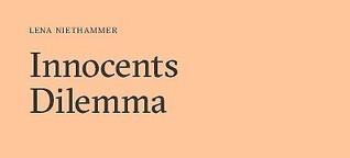 Innocents Dilemma