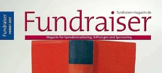 Wenn Unis um Spenden bitten, Fundraiser Magazin