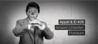 AE#26 - Amazon-Untertitel-Praktikant