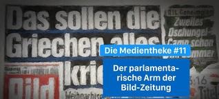MT#11 - Der parlamentarische Arm der Bild-Zeitung