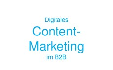 Content-Marketing im B2B