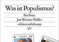 """""""...but I know it when I see it!"""" Ein Kommentar zu Jan-Werner Müllers """"Was ist Populismus?"""""""