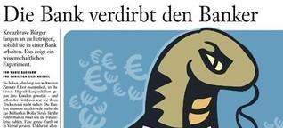 Die Bank verdirbt den Banker