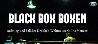 Black Box Boxen - Ina Menzer
