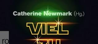 Newmark (Hg.), Viel zu lernen du noch hast (Taschenbuch) - Rowohlt