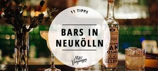11 tolle Bars in Neukölln, die ihr kennen solltet