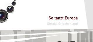 So tanzt Europa: Sirtaki (DW)