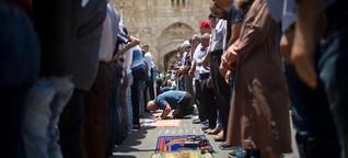 Die Wut der Muslime am Tempelberg