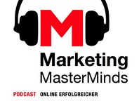 Marketing MasterMinds - E24 - Webanalytics sinnvoll nutzen