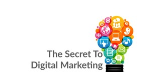 The Secret To Digital Marketing Success