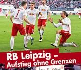 """Buch: """"RB Leipzig – Aufstieg ohne Grenzen"""""""
