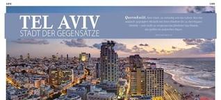 Tel Aviv - Stadt der Gegensätze