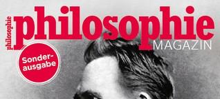 Also sprach Nietzsche - Philosophie Magazin