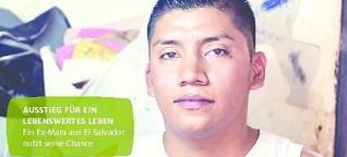 Bandengewalt in El Salvador: Ausstieg für ein lebenswertes Leben