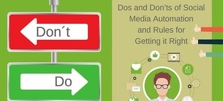 Social Media Automation: Dos and Don'ts