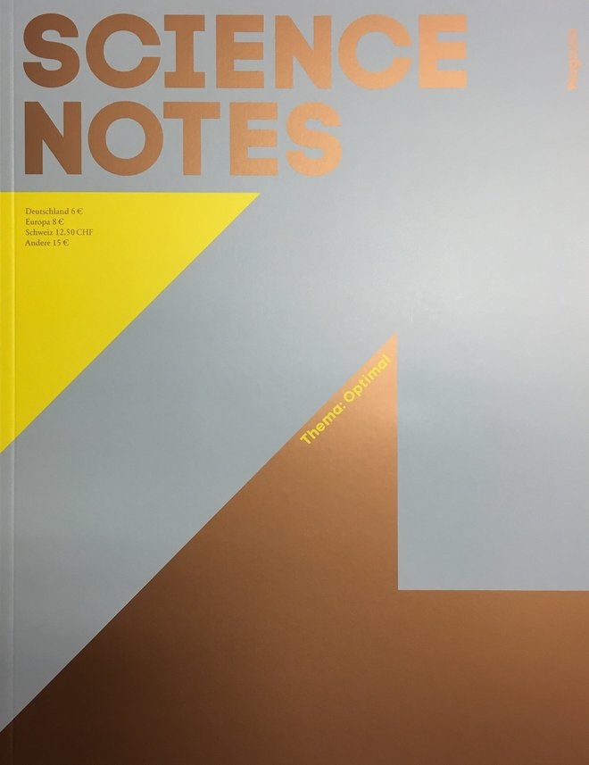 "Science Notes Magazin Ausg.1: ""Optimal"""