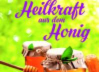 Buch: Heilkraft aus dem Honig