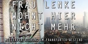 Doku: Frau Lenke wohnt hier nicht mehr - Mietervertreibung im Frankfurter Westend - Dokumentation