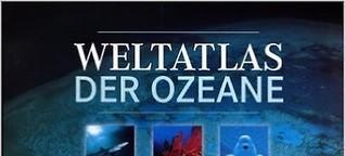 Weltatlas der Ozeane