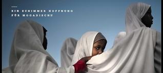 Ein Schimmer der Hoffnung für Mogadischu