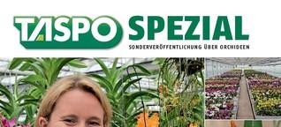 TASPO Spezial Magic Orchids: Faszinierende Orchideenwelt