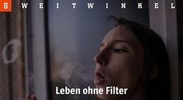 Leben ohne Filter