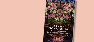 """Frank Schätzings KI-Thriller """"Die Tyrannei des Schmetterlings"""""""