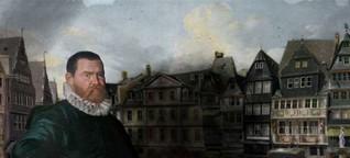 28. Februar 1616: Das grausame Ende des Vinzenz Fettmilch, Wutbürger aus Frankfurt