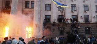 Ukraine-Krise: Die Tragödie von Odessa