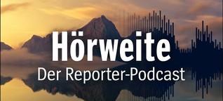 Hörweite - der Reporter-Podcast