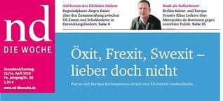 Öxit, Frexit, Swexit - lieber doch nicht