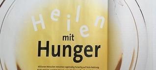 Heilen mit Hunger