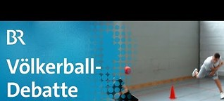 Grenzt Völkerball an Mobbing? | quer vom BR