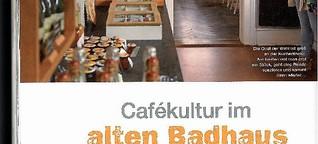 Cafekultur im Badhaus