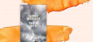 """Tommy Wieringa: """"Santa Rita"""" - Gemeinsam einsam in der Peripherie"""