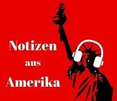 Notizen aus Amerika Podcast