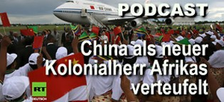 """""""China ist der neue Kolonialherr Afrikas"""" - Die verlogene Doppelmoral Europas und der USA [1]"""