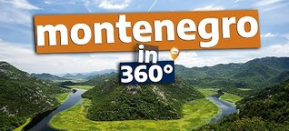 360°-Video: Montenegro - das Monaco des Ostens