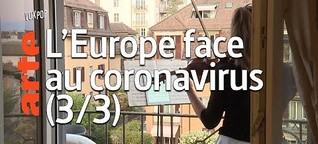 L'Europe face au coronavirus (3/3) - Vox Pop - ARTE