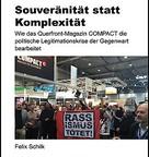 Souveränität statt Komplexität. Wie das Querfront-Magazin ›Compact‹ die politische Legitimationskrise der Gegenwart bearbeitet