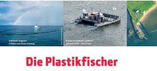 Fünf Ansätze, Plastikmüll aus den Ozeanen zu fischen