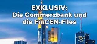 In den FinCEN-Files finden sich rund zwei Milliarden Euro verdächtiger Commerzbank-Zahlungen