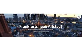 Interaktives Web-Special: Frankfurts neue Altstadt