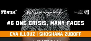 Berliner Korrespondenzen#6 digital: One crisis, many faces with Eva Illouz & Shoshana Zuboff