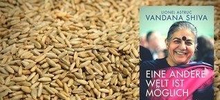 """Vandana Shiva und Lionel Astruc - """"Eine andere Welt ist möglich"""""""