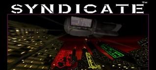 Mein erstes Mal: Syndicate - Der Albtraum eines jeden Verschwörungstheoretikers (PC Games)
